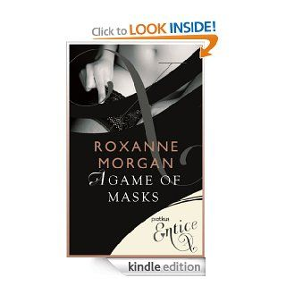Game of Masks eBook: Roxanne Morgan: Kindle Store