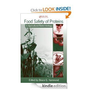 Food Safety of Proteins in Agricultural Biotechnology: 172 (Food Science and Technology) eBook: Hammond, Bruce G., Bruce G. Hammond: Kindle Store