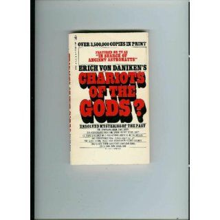 Chariots of the Gods: Erich von Daniken: 9780425074817: Books