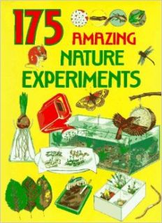175 Amazing Nature Experiments: G. Morgan: 9780679820437: Books