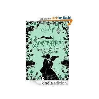 Smaragdgr�n: Liebe geht durch alle Zeiten (3) eBook: Kerstin Gier: Kindle Shop