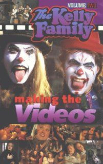 The Kelly Family   Making the Videos Vol.2 [VHS]: The Kelly Family: VHS