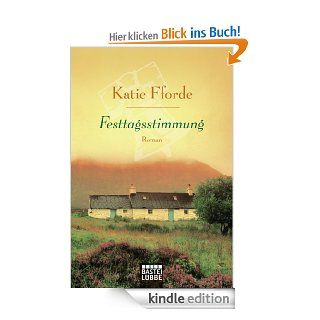 Festtagsstimmung: Roman eBook: Katie Fforde, Michaela Link: Kindle Shop