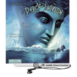 Der Fluch des Titanen Percy Jackson 3 (Hörbuch Download): Rick Riordan, Marius Clar�n: Bücher