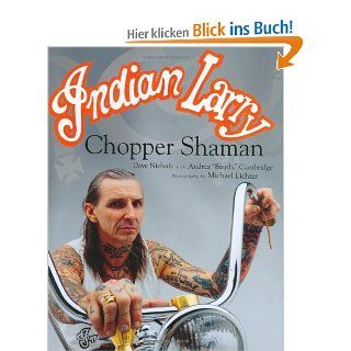 Indian Larry: Chopper Shaman: Bambi Desmedt: Englische Bücher