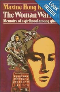 The Woman Warrior: Memoirs of a Girlhood Among Ghosts: Maxine Hong Kingston: 9780394400679: Books
