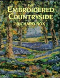 The Embroidered Countryside: Richard Box: 9780713472721: Books