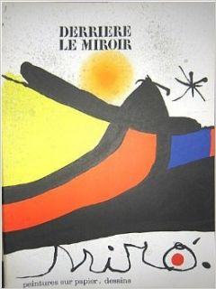 Derriere le Miroir (DLM) No. 193/194 Octobre Novembre 1971: Joan Miro   With Three Original Lithographs: Joan Miro, Pierre Alechinsky, Jacques Dupin: Books