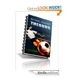 Betting Against The Odds eBook: levent ali: Kindle Store
