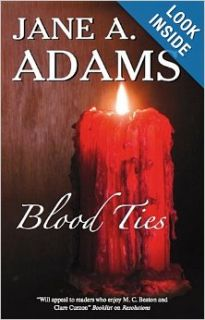 Blood Ties (Naomi Blake Mysteries): Jane Adams 194 Aut Aut: 9781847512901: Books