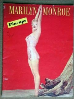 Marilyn Monroe PIN UPS. A very rare, and beautiful magazine from 1953, issued just when Marilyn Monroe was becoming a BIG Hollywood Star. Some terrific, rare photos, almost all candid shots in both color and black and white. VERY RARE issue.: Books