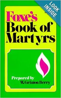 Foxe's Book of Martyrs (Giant Summit Books): John Foxe: 9780801034831: Books