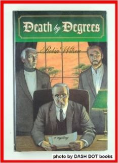 Death by Degrees: A Mystery: Robin Scott Wilson: 9780312134624: Books
