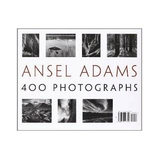Ansel Adams: 400 Photographs (9780316117722): Ansel Adams, Andrea G. Stillman: Books