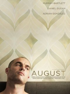 August: Murray Bartlett, Daniel Dugan, Adrian Gonzalez, Hillary Banks:  Instant Video
