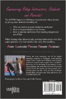 The Alpha Equestrian Challenge: Becoming a Leader Prepared to Handle Anything: Nelly Cooper: 9781478724865: Books