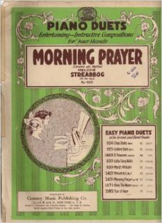 Morning Prayer(Priere Du Matin) Melodie Op.130 No 2. No 2421. (Sheet Music). Piano Duets, Entertaing Compositions Four Hands: Louis Streabbog, Decorated border design art: Books