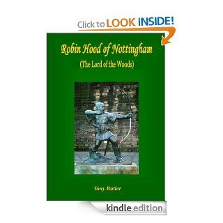 Robin Hood of Nottingham eBook: Tony Butler: Kindle Store
