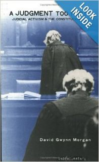 A Judgment too Far? Judicial Activism and the Constitution: David Gwynn Morgan, Carol Coulter: 9781859182291: Books