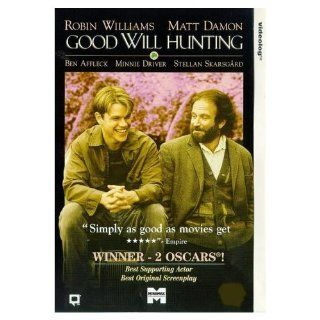 Good Will Hunting [VHS]: Robin Williams, Matt Damon, Ben Affleck, Stellan Skarsg�rd, Minnie Driver, Casey Affleck, Cole Hauser, John Mighton, Rachel Majorowski, Colleen McCauley, Matt Mercier, Ralph St. George, Gus Van Sant, Bob Weinstein, Chris Moore, Har