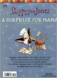 A Surprise for Mama (Skippyjon Jones): Judy Schachner: 9780448448169: Books