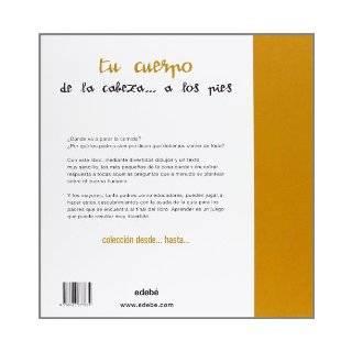 Tu cuerpo. De la cabeza a los pies (DesdeHasta/ fromUp to) (Spanish Edition): Nuria Roca, Rosa Maria Curto: 9788423677634: Books