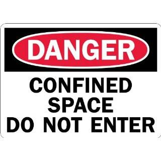 """Lyle Signs Laminated Non Reflective Vinyl Sheeting On Aluminum Safety Sign, """"DANGER CONFINED SPACE DO NOT ENTER"""", 10"""" Length x 14"""" Width, Red and Black on White Industrial Warning Signs Industrial & Scientific"""