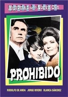 Prohibido Gloria Marin, Jorge Rivero, Enrique Rocha, Blanca Sanchez, Isela Vega, Rafael Baledon, Rodolfo De Anda Movies & TV