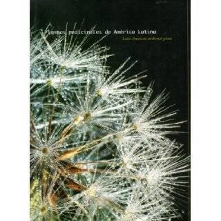 Plantas Medicinales De America Latina/latin American Medicinal Plants: A Bi lingual LIMITED Edition: Manuel De Bernadin Campora: Books