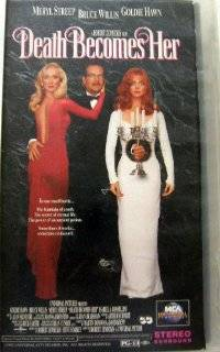 Death Becomes Her [VHS] Meryl Streep, Bruce Willis, Goldie Hawn, Isabella Rossellini, Ian Ogilvy, Adam Storke, Nancy Fish, Alaina Reed Hall, Michelle Johnson, Mary Ellen Trainor, William Frankfather, John Ingle, Dean Cundey, Robert Zemeckis, Arthur Schmid