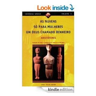 As Nuvens / S� para Mulheres / Um Deus Chamado Dinheiro (Portuguese Edition) eBook: Arist�fanes: Kindle Store