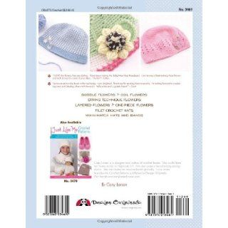 Crochet Bouquet Quick and Easy Patterns for Adorable Flowers, Headbands and Hats (Design Originals) Cony Larsen 9781574213461 Books