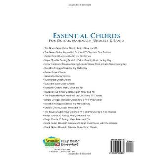 Essential Chords, Guitar, Mandolin, Ukulele and Banjo: Chord Fingering Charts for the Major, Minor, and Seventh Chords, Keys, Barre Chords, ArpeggioScales, Blank Chord Boxes and Sheet Music (9781456595135): J. Bruce Jones: Books