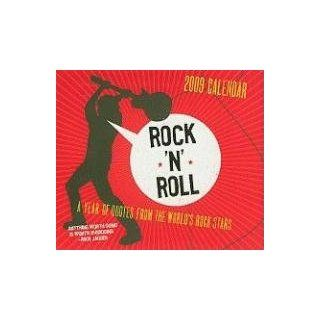 Rock 'N' Roll: 365 Quotes from the World's Rock Stars 2009 Boxed Calendar: Abrams: 9780810972575: Books