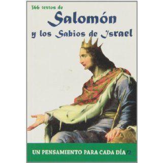 SalomOn Y los Sabios de Israel: 366 Textos. Un pensamiento para cada dia. (Spanish Edition): Antonio Gonzalez Vinagre: 9788484079286: Books