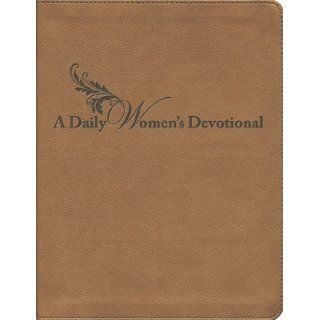 A Daily Women's Devotional (Navpress Devotional Readers): Donna Gaines, Dorothy Patterson, Diane Strack, Debbie Brunson, Jeana Floyd, Susie Hawkins, Iva May, Karyn Wilton, Lori McDaniel, Pam Brewer, Dianne Dougharty, Marge Lenow, Rachel Uth, Mary Mohle