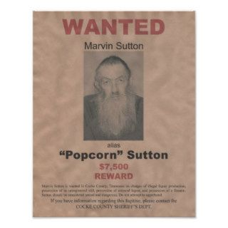 Popcorn Sutton Wanted Poster