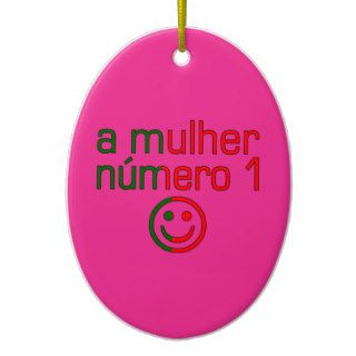 A Mulher Número 1   Number 1 Wife in Portuguese Christmas Ornaments
