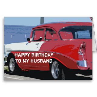 Birthday Husband, Vintage red and white 56 Chevy Greeting Card