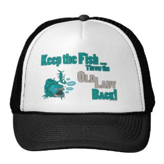 Funny Fishing T Shirt Fishing Humor Keep the Fish Mesh Hats