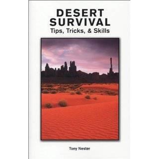 Desert Survival Tips, Tricks, & Skills DVD: Tony Nester